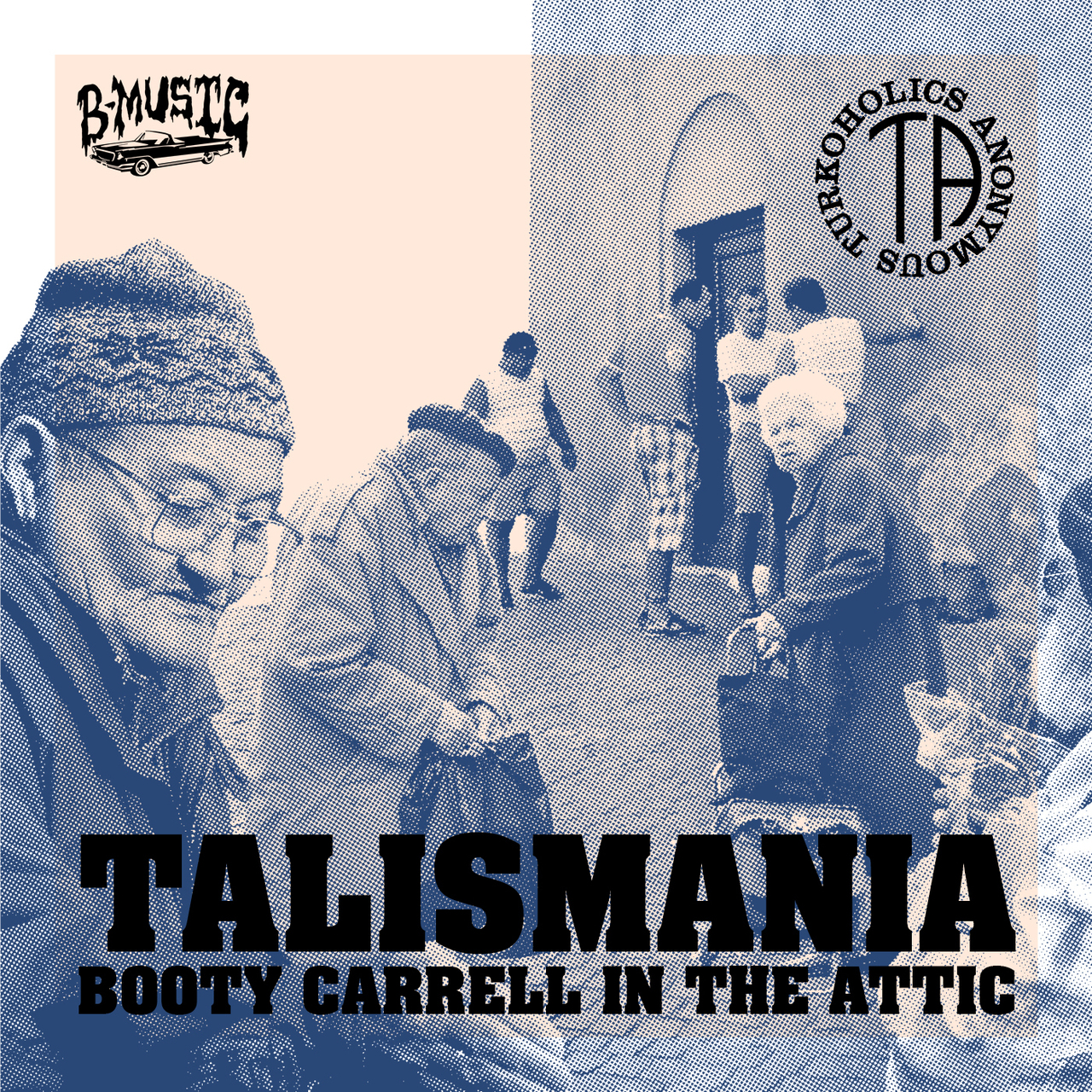 The Attic Podcast: 22. Booty Carrell - Talismania