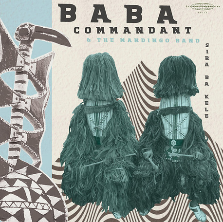 Baba Commandant And The Mandingo Band - Siri Ba Kele (Sublime Frequencies)