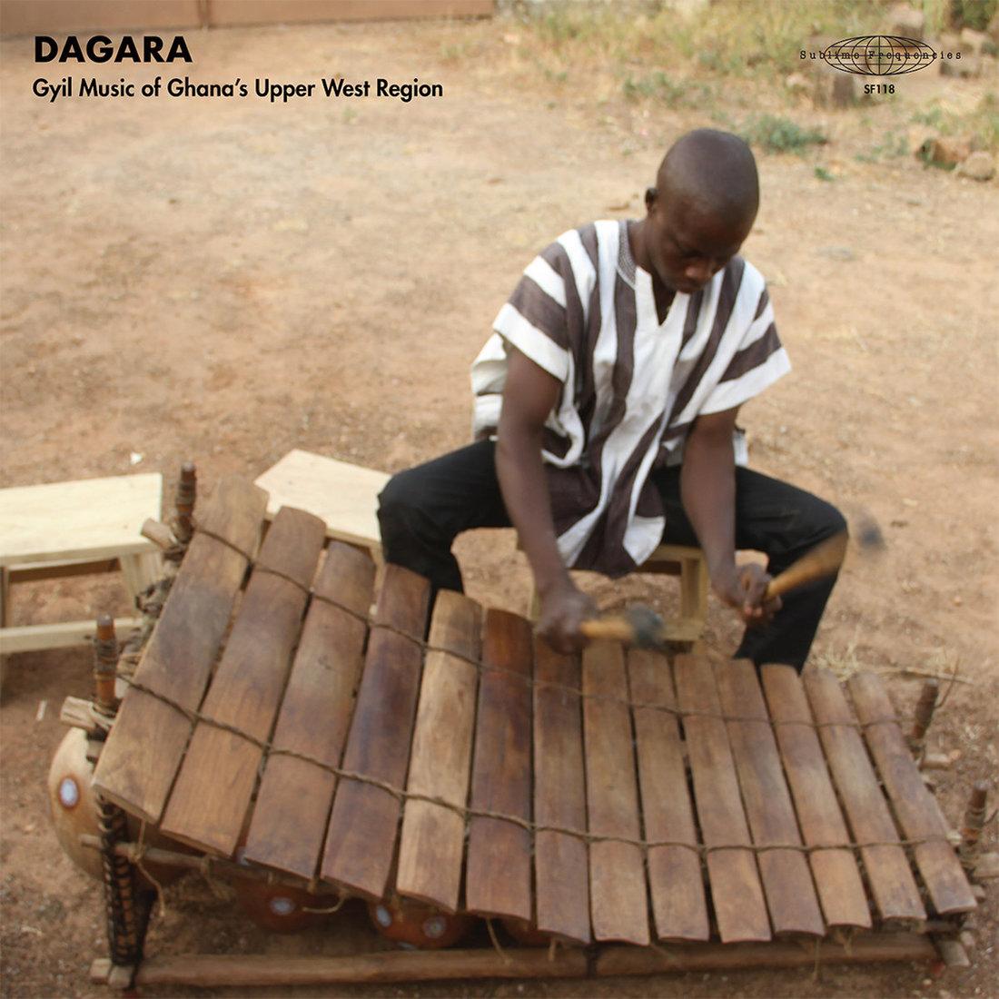 Dagar Gyil Ensemble of Lawra - DAGARA - Gyil Music of Ghana's Upper West Region (Sublime Frequencies)