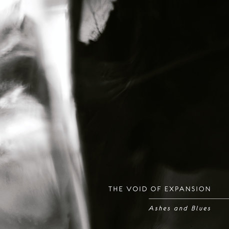 The Void of Expansion - Ashes and Blues (Substrata)