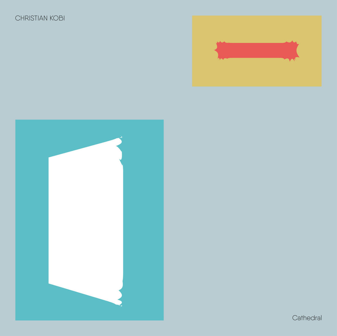 Christian Kobi - Cathedral (Buh Records)