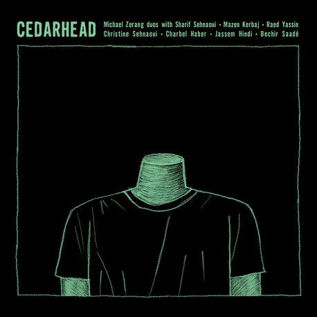 Michael Zerang - Cedarhead (Al Maslakh)