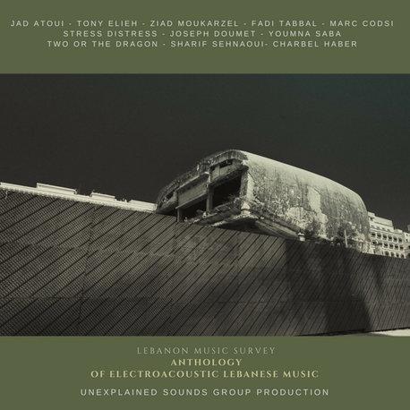 VA - Anthology of Electroacoustic Lebanese Music (Unexplained Sounds Group)