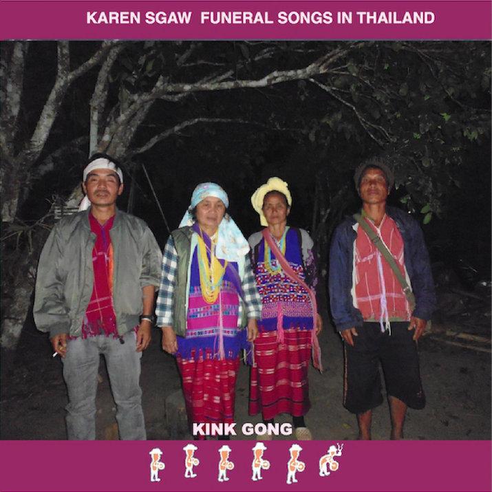 Kink Gong - Karen Sgaw Funeral Songs Thailand (Kink Gong)