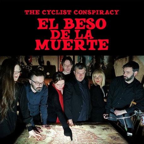The Cyclist Conspiracy - El Beso de la Muerte (Inverted Spectrum Records)