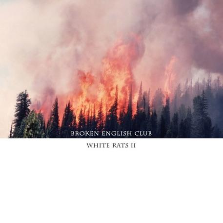 Broken English Club - White Rats II (L.I.E.S.)