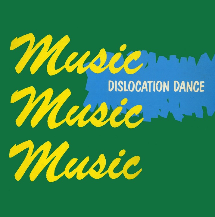 Dislocation Dance - Music Music Music (New Hormones, 1981)
