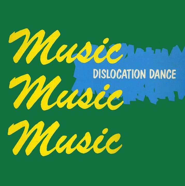 Dislocation Dance - Music Music Music (New Hormones, 1981)