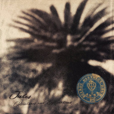 Jules - Adventures & Explorations (Volume 1) (Audiobulb Records)