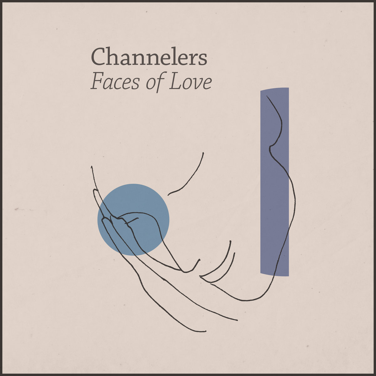 Bandcamp pick of the week: Channelers - Faces of Love