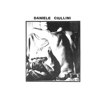 Bandcamp pick of the week: Daniele Ciullini - Domestic Exile Collected Works 82-86