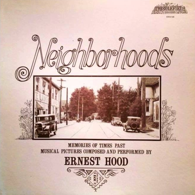 Ernest Hood - Neighborhoods