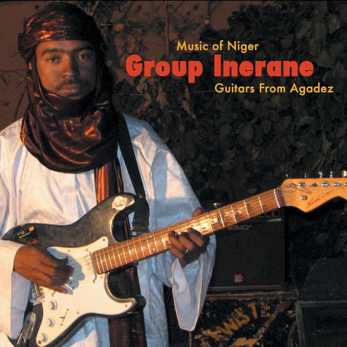 Group Inerane - Guitars From Agadez (Music Of Niger)