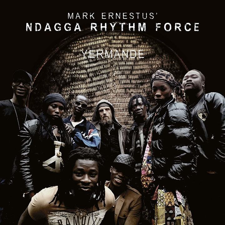 Mark Ernestus Ndagga Rhythm Force - Yermande