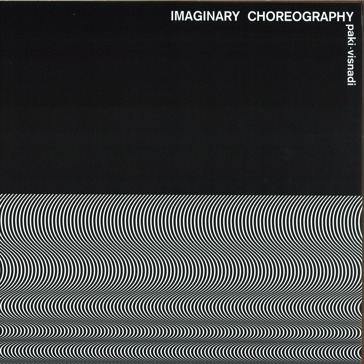 Paki & Visnadi - Imaginary Choreography
