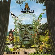 The Dead Mauriacs - Beauté des Mirages