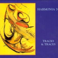 Harmonia 76 - Tracks & Traces