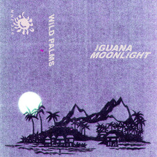 Iguana Moonlight - Wild Palms
