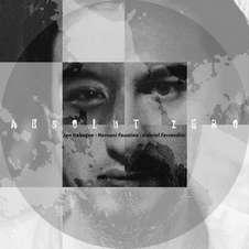 Jon Irabagon, Faustino & Ferrandini - Absolute Zero