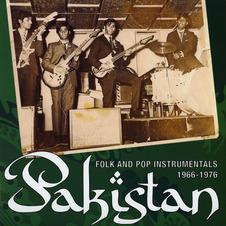 Pakistan - Folk And Pop Instrumentals