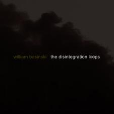 William Basinski - The Disintegration Loops III